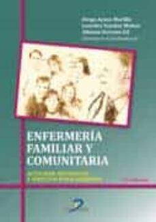 Los libros más vendidos pdf descargar ENFERMERIA FAMILIAR Y COMUNITARIA: ACTIVIDADES, ASISTENCIAL Y ASPECTOS ETICO-JURIDICO