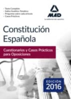 constitución española. cuestionarios y casos prácticos para oposiciones-9788490937426
