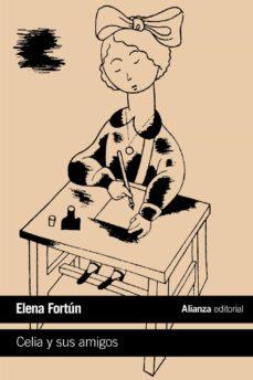 CELIA Y SUS AMIGOS | ELENA FORTUN | Casa del Libro