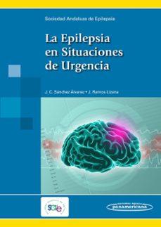 Descargar el libro electrónico en formato pdf gratis LA EPILEPSIA EN SITUACIONES DE URGENCIA