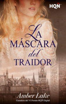 la máscara del traidor (ganadora vi premio internacional hqñ) (ebook)-amber lake-9788491881926