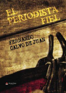 Amazon descargar libros en ipad EL PERIODISTA FIEL (Spanish Edition)
