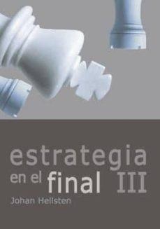 estrategia en el final iii-johan hellsten-9788492517626