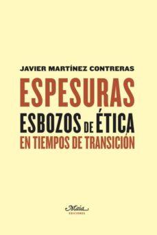 Joomla descargar ebooks gratis ESPESURAS: ESBOZOS DE ETICA EN TIMEMOS DE TRANSICION