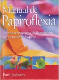 Google gratis descargar libros MANUAL DE PAPIROFLEXIA