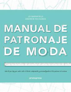 manual de patronaje de moda-jo barnfield-andrew richards-9788492810826