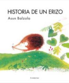 historia de un erizo-asun balzola-9788493790226