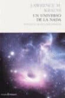un universo de la nada-lawrence m. krauss-9788494100826