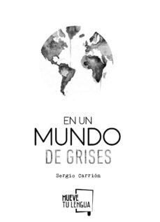 Padella.mx En Un Mundo De Grises Image