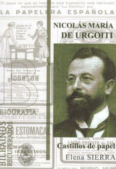 Inmaswan.es Nicolas Maria De Urgoiti: Castillos De Papel Image