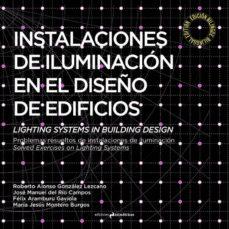 Descargar INSTALACIONES DE ILUMINACION EN EL DISEÃ'O DE EDIFICIOS gratis pdf - leer online