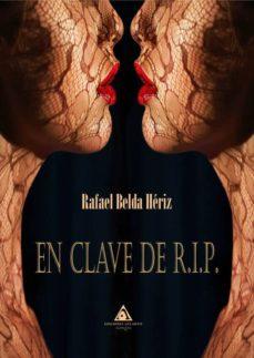 Ebooks best sellers EN CLAVE DE R.I.P. de RAFAEL BELDA HERIZ ePub en español 9788494806926