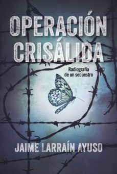 Libros de audio de Amazon descargables OPERACION CRISALIDA PDF 9788494811326 in Spanish de JAIME LARRAIN AYUSO