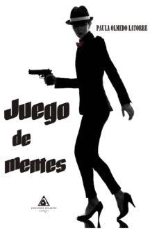 Descarga gratuita de libros torrent JUEGO DE MENTES de PAULA OLMEDO LATORRE 9788494873126 CHM RTF DJVU