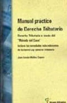 Asdmolveno.it Manual Practico De Derecho Tributario: Derecho Tributario A Trave S Del Metodo Del Caso (Incluye Las Novedades Mas Relevantes De La Nueva Ley General Tributaria) Image