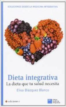 dieta integrativa-elisa blazquez blanco-9788496851726