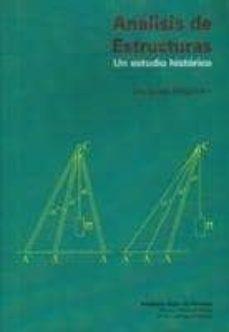 analisis de estructuras: un estudio historico-jacques heyman-9788497281126