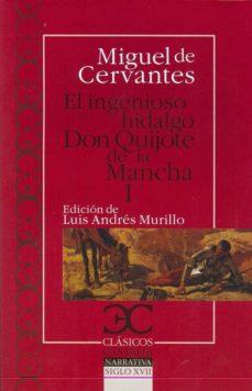 Cdaea.es El Ingenioso Hidalgo Don Quijote De La Mancha (Vol. I) Image