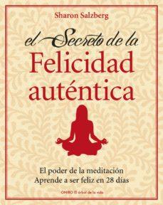 Noticiastoday.es La Felicidad Autentica: El Poder De La Meditacion: Aprende A Ser Feliz En 28 Dias Image