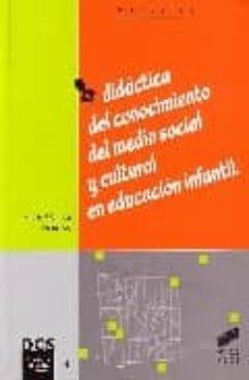 didactica del conocimiento del medio social y cultural en educaci on infantil-ana mª aranda hernando-9788497561426