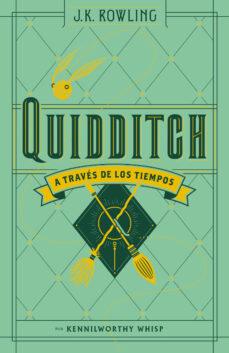 Descargar QUIDDITCH A TRAVES DE LOS TIEMPOS gratis pdf - leer online