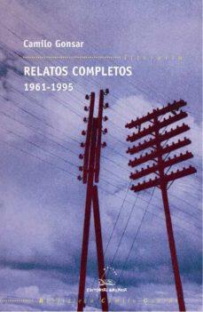 Descargar libros de texto electrónicos. RELATOS COMPLETOS 1961-1995 de CAMILO GONSAR in Spanish