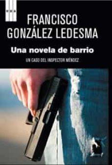 Carreracentenariometro.es Una Novela De Barrio: Un Caso Del Inspector Mendez Image