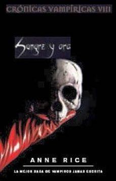 Inmaswan.es Sangre Y Oro (Cronicas Vampiricas Viii) Image