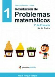 resolución de problemas matemáticos 01-jesus jarque garcia-9788498964226