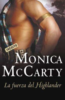 LA FUERZA DEL HIGHLANDER | MONICA MCCARTY | Comprar libro ...