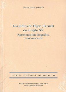 Descargar audiolibros en español gratis LOS JUDIOS DE HIJAR (TERUEL) EN EL SIGLO XV