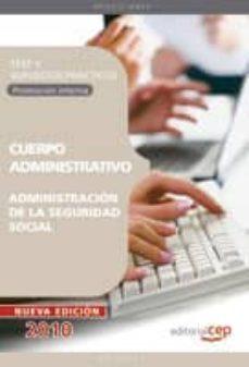Costosdelaimpunidad.mx Cuerpo Administrativo De La Administracion De La Seguridad Social (Promocion Interna). Test Y Supuestos Practicos Image