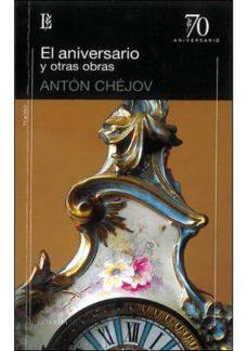 Descarga gratuita de libros electrónicos en griego. ANIVERSARIO Y OTRAS OBRAS de ANTON CHEJOV 9789500397926