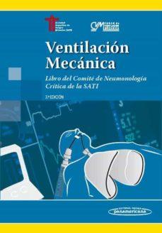 Descarga gratuita de libros digitales en línea. VENTILACION MECANICA: LIBRO DEL COMITE DE NEUMONOLOGIA CRITICA DE LA SATI (3ª ED.) 9789500695626 (Spanish Edition) PDF iBook FB2 de