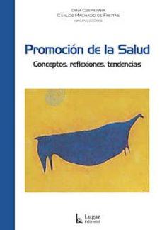 Descargas de revistas de libros electrónicos PROMOCION DE LA SALUD de DINA CZRESNIA, CARLOS MACHADO FB2 iBook
