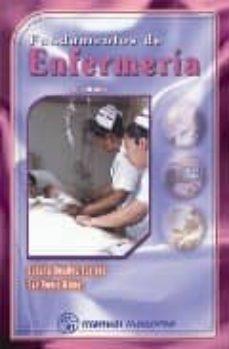 Libros de audio descarga gratis FUNDAMENTOS DE ENFERMERIA (3ª ED.) 9789707291126 en español  de F. ROSALES BARRERA, E. REYES GOMEZ
