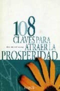 108 CLAVES PARA ATRAER LA POSPERIDAD - VV.AA.   Adahalicante.org