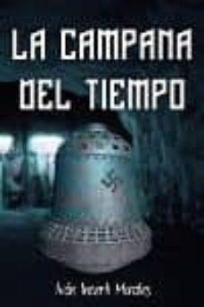 la campana del tiempo (ebook)-ivan incerti morales-cdlap00011726