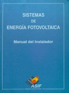 SISTEMAS DE ENERGÍA FOTOVOLTAICA - VV.AA | Triangledh.org