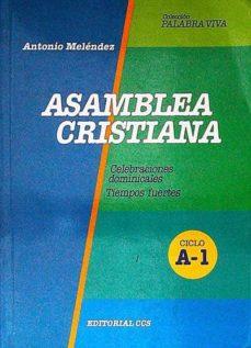ASAMBLEA CRISTIANA. CICLO A-1 - ANTONIO MELÉNDEZ   Adahalicante.org