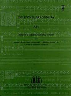 Encuentroelemadrid.es Polifonia Aragonesa Xvi: Cantado A Solo Y Cuatro Villancicos A 4 Y 6 Voces Con Violines Y Ac. Image