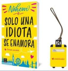 Descargando ebooks a iphone 4 PACK SOLO UN IDIOTA SE ENAMORA + IDENTIFICADOR DE EQUIPAJE in Spanish