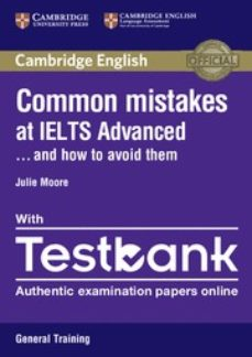 Pdf de descargar ebooks gratis COMMON MISTAKES AT IELTS ADVANCED GENERAL TRAINING . . . AND HOW TO AVOID THEM WITH TESTBANK (INTERNET ACCESS CODE FOR 4 ONLINE in Spanish de  ePub 9781316629536