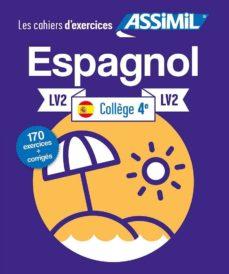 Descargar libros de epub gratis para Android ESPAGNOL LV2 COLLEGE 4 9782700507836