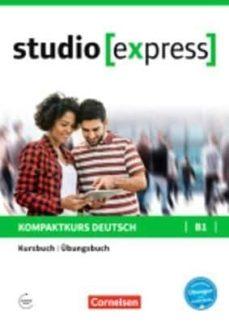 Libro en línea descargar pdf gratis STUDIO EXPRESS B1: LIBRO DE CURSO Y EJERCICIOS (Literatura española) de HERMANN FUNK, CHRISTINA KUHN