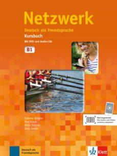 Libros gratis para descargar a kindle. NETZWERK B1 KURSBUCH MIT DVD UND 2 AUDIO-CDS B1 (Literatura española) 9783126050036