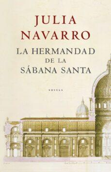 Descargar mp3 gratis ebooks LA HERMANDAD DE LA SABANA SANTA 9788401335136 MOBI FB2 de JULIA NAVARRO