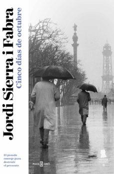 cinco días de octubre (inspector mascarell 3) (ebook)-jordi sierra i fabra-9788401339936
