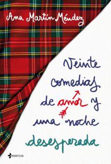 veinte comedias de amor y una noche desesperada-ana isabel martin mendez-9788408192336