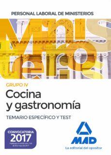 cocina y gastronomia personal laboral de los ministerios: temario especifico y test-9788414208236